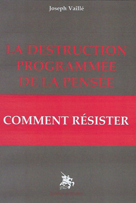 La destruction programmée de la pensée